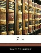 Oro - Uhrbach, Carlos Po