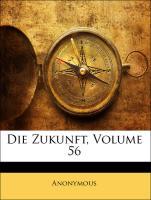 Die Zukunft, Volume 56 - Anonymous