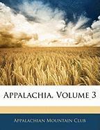 Appalachia, Volume 3