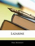 Lazarine - Bourget, Paul
