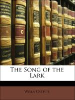The Song of the Lark - Cather, Willa
