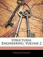 Structural Engineering, Volume 2 - Godfrey, Edward