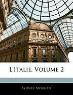 L'Italie, Volume 2 - Morgan, Sydney