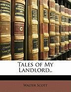 Tales of My Landlord, . - Scott, Walter