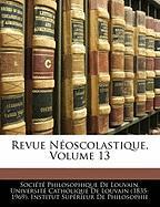 Revue N Oscolastique, Volume 13