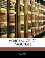 Vengeance de Raguidel - Raoul