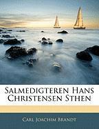 Salmedigteren Hans Christensen Sthen - Brandt, Carl Joachim