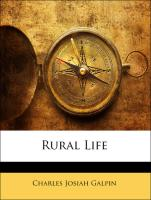Rural Life - Galpin, Charles Josiah