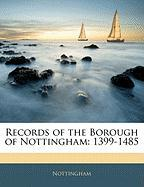 Records of the Borough of Nottingham: 1399-1485 - Nottingham
