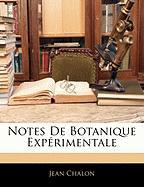 Notes de Botanique Exp Rimentale - Chalon, Jean