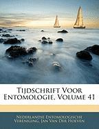 Tijdschrift Voor Entomologie, Volume 41 - Vereniging, Nederlandse Entomologische; Van Der Hoeven, Jan