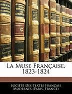 La Muse Fran Aise, 1823-1824