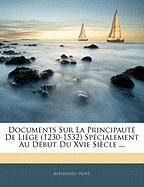 Documents Sur La Principaut de Li GE (1230-1532) Sp Cialement Au D But Du Xvie Si Cle ... - Hove, Alphonso