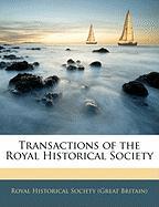 Transactions of the Royal Historical Society