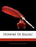 Honor de Balzac - Gautier, Thophile