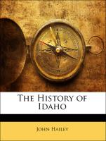 The History of Idaho - Hailey, John