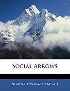 Social Arrows - Meath, Reginald Brabazon