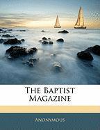 The Baptist Magazine - Anonymous