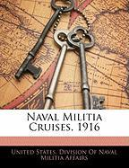 Naval Militia Cruises, 1916