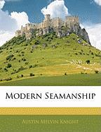 Modern Seamanship - Knight, Austin Melvin