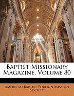 Baptist Missionary Magazine, Volume 80