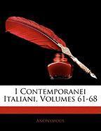 I Contemporanei Italiani, Volumes 61-68 - Anonymous