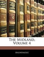 The Midland, Volume 4 - Anonymous