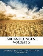 Abhandlungen, Volume 5