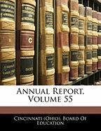 Annual Report, Volume 55