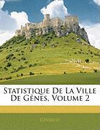 Statistique de La Ville de Genes, Volume 2 - Cevasco