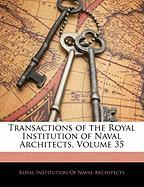 Transactions of the Royal Institution of Naval Architects, Volume 35