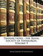 Transactions - The Royal Society of Edinburgh, Volume 9
