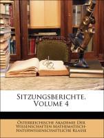 Sitzungsberichte, Volume 4 - Österreichische Akademie Der Wissenschaften Mathematisch-Naturwissenschaftliche Klasse