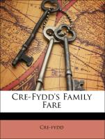 Cre-Fydd's Family Fare - Cre-fydd
