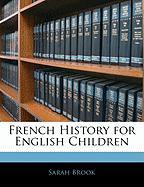French History for English Children - Brook, Sarah