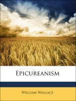 Epicureanism - Wallace, William