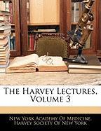 The Harvey Lectures, Volume 3