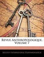 Revue Anthropologique, Volume 7