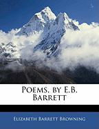 Poems, by E.B. Barrett - Browning, Elizabeth Barrett
