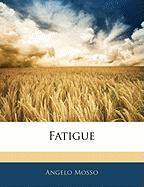 Fatigue - Mosso, Angelo