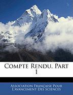 Compte Rendu, Part 1