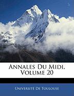 Annales Du MIDI, Volume 20