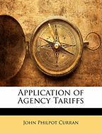Application of Agency Tariffs - Curran, John Philpot