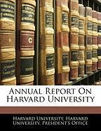 Annual Report on Harvard University
