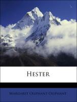 Hester - Oliphant, Margaret Oliphant