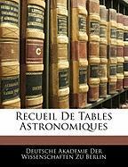 Recueil de Tables Astronomiques