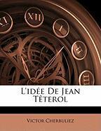 L'Ide de Jean Tterol - Cherbuliez, Victor