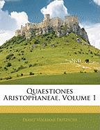 Quaestiones Aristophaneae, Volume 1 - Fritzschi, Franz Volkmar