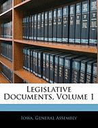 Legislative Documents, Volume 1