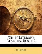 Ship Literary Readers, Book 2 - Longman
